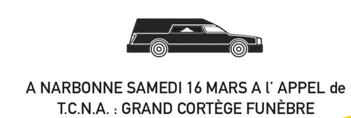 GRAND CORTEGE FUNEBRE 16 MARS 2019-10H AU PARKING DU THÉATRE