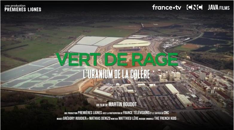 """""""L'Uranium de la colère"""" , un documentaire de la collection «Vert de Rage» sur France Télévision."""